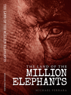 The Land of the Million Elephants Cover Michael Ferrara